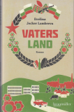 Evelina Jecker Lambreva: Vaters Land